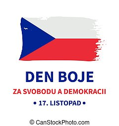 Day of struggle for freedom and democracy of Czechia in Czech language. Czech Republic holiday celebrated on November 17. Vector template for typography poster, banner, greeting card, flyer, etc.