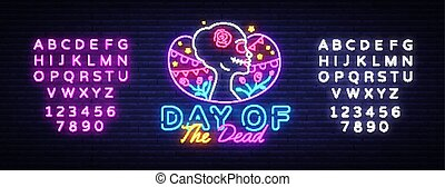 Day of the dead Neon Sign Vector. Dia de los moertos neon banner. Fiesta, holiday poster, party flyer, greeting card. Traditional Mexican Halloween. Vector illustration. Editing text neon sign