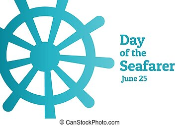 Day of the Seafarer. June 25. Holiday concept. Template for ...