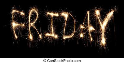 Day of week Friday it is written sparkler