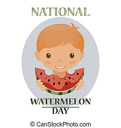 Day poster watermelon, a national holiday in the US on August 3, juicy piece of delicious watermelon. Cute boy eats a piece of watermelon.