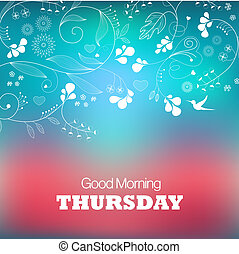 Thursday - Days of the Week. Thursday. Text good morning...