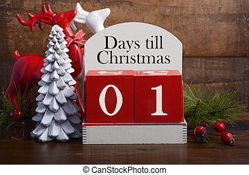 Days till Christmas calendar. - 1 Day till Christmas vintage...