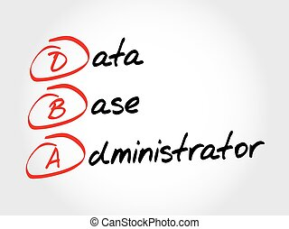 DBA - Database Administrator, acronym business concept