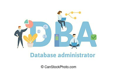 DBA, Database Administrator. Concept with people, letters and icons. Colored flat vector illustration. Isolated on white background.