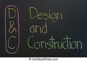 D&C acronym Design and Construction