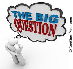 de, groot, vraag, -, denken, persoon, vraagt, in, gedachte...
