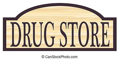 de madera, tienda droga, señal