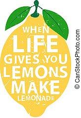 de motivación, letras, da, vida, marca, limones, -, quote., poster., limonada, dibujado, vector, cuándo, mano, tipografía, usted, caligrafía