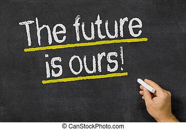 de toekomst, is, ours