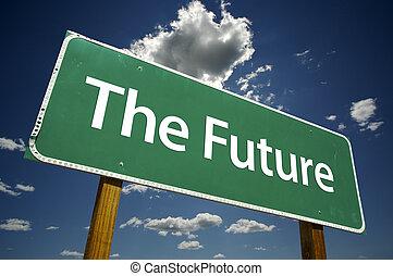 de toekomst, wegaanduiding