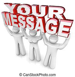 de, woorden, jouw, boodschap, optillen, door, een, team,...