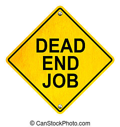 Dead End Job (isolated)