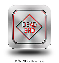 Dead end mark aluminum glossy icon, button, sign