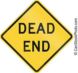 US road warning sign: Dead end