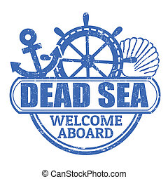 Grunge rubber stamp with the text Dead Sea, welcome aboard written inside, vector illustration