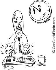 Deadline - An office worker trying to meet his deadline....