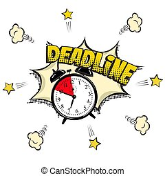 Deadline concept illustration in comic book style. Vector alarm clock and Deadline word isolated on white background.