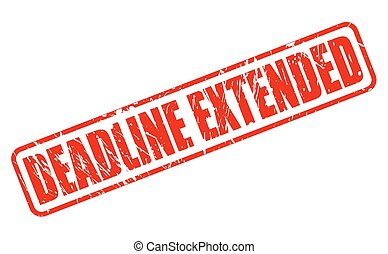 DEADLINE EXTENDED red stamp text