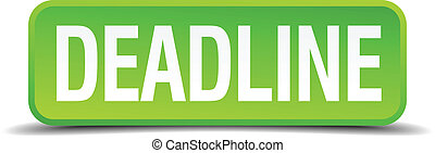 Deadline green 3d realistic square isolated button