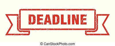 deadline grunge ribbon. deadline sign. deadline banner