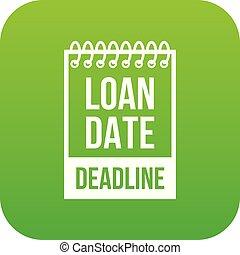 Deadline icon green vector