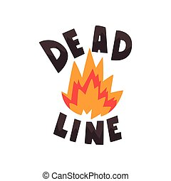 Deadline in fire flames, punctuality, time management, productivity, efficiency, business concept vector Illustration on a white background.