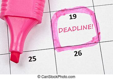 Deadline mark - Calendar mark  with Deadline