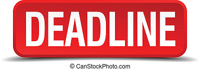 Deadline red 3d square button isolated on white background