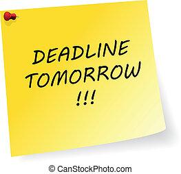 Deadline Tomorrow Message - Yellow Sticker With Deadline...