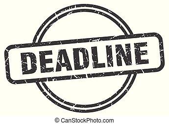 deadline vintage stamp. deadline sign