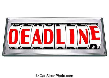 Deadline Word Clock Odometer Countdown Final Moments Due