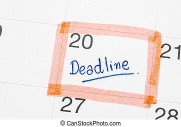 Deadline word written.