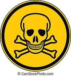 Deadly danger sign on white background.