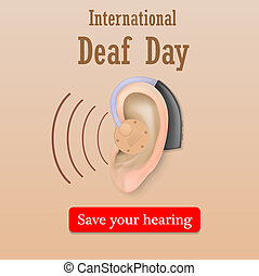 Deaf day save your hearing concept background, realistic...