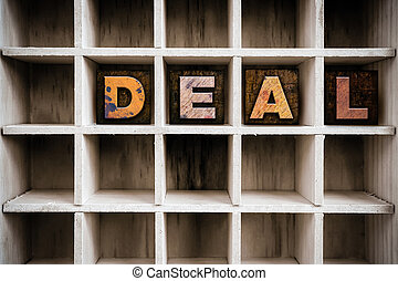 Deal Concept Wooden Letterpress Type in Draw