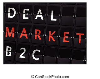 deal market B2C words on airport board