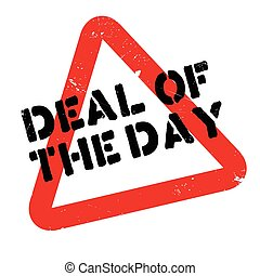Deal Of The Day rubber stamp. Grunge design with dust...