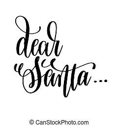 dear santa hand lettering inscription to winter holiday