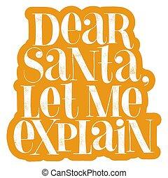 Dear Santa, let me explain hand-drawn lettering
