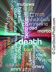 Death multilanguage wordcloud background concept glowing