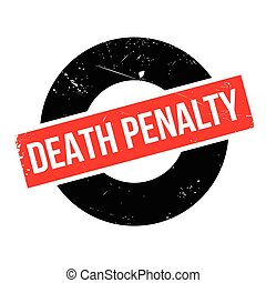 Death Penalty rubber stamp. Grunge design with dust...