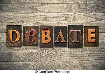 debat, concept, houten, letterpress, type