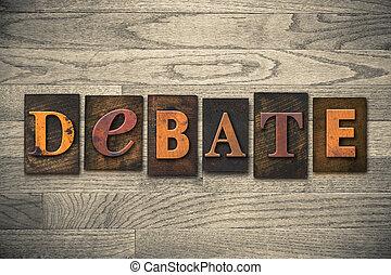 debate, conceito, madeira, letterpress, tipo