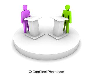 Debate.  - Debate. Speaking from a tribune, confrontation.