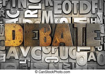 Debate - The word DEBATE written in vintage letterpress type