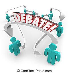 Debate Word People Connected Arrows Arguing Disagreement