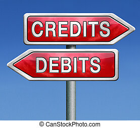 debits or credits - credits or debits financial transaction...