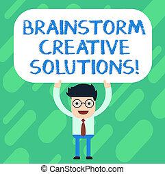 debout, solutions., tête, concept, groupe, au-dessus, texte, discussion, créatif, intensif, signification, sien, écriture, tenue, vide, board., indépendant, rectangulaire, coloré, idée génie, homme