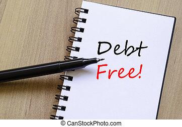 Debt Free Concept